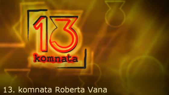 13 komnata Roberta Vana